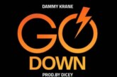 Dammy Krane Ft. DJ Dotwine – Go Down (Prod. by Dicey)