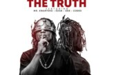Epixode Ft Mr. Kwarteng x Edem x DKB x Coded – The Truth (Bullet Diss)