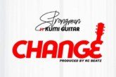 Strongman ft. Kumi Guitar – Change (Prod. By KC Beatz)