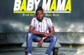 Kofi Byble – Baby Mama (Prod. By BeatBoss Tims)
