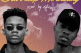 Kwesi Arthur Ft. KiDi – Don't Keep Me Waiting (Lyrics)