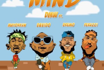 Davido X Mayorkun X Dremo & Peruzzi – Mind (Produced By Fresh)