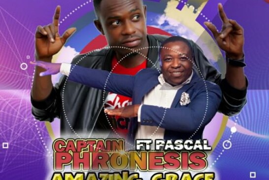 Captain Phronesis Ft. Pascal – Amazing Grace (Prod By Mr. B)