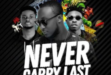 Dj Vyrusky ft Kuami Eugene & Mayorkun – Never Carry Last (Lyrics)
