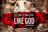 DJ Slim x Yaa Pono – Like God (Prod. by Undabeat)