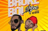 DJ Epic ft. Victor AD – Broke Boi (Prod. by Kulboyzbeat)