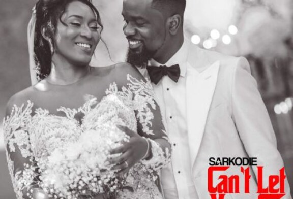 Sarkodie ft. King Promise – Can't Let Go (Lyrics)