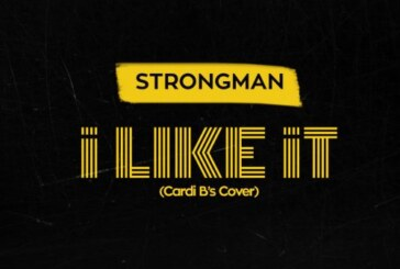 Strongman – I Like It (Mixed By KCee)