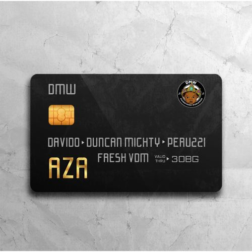 DMW ft. Davido x Duncan Mighty x Peruzzi - AZA (Prod By Fresh)