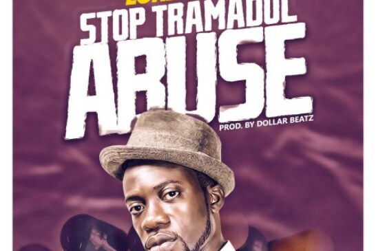Lord Pinzy – Stop Tramadol Abuse (Prod By. Dollar Beatz)