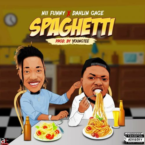 Nii Funny Ft. Dahlin Gage - Spaghetti (Prod By. Young Tee)